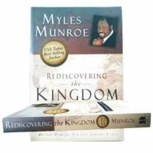 Rediscovering The Kingdom – Myles Munroe