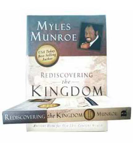Rediscovering The Kingdom – Myles Munroe